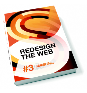 The Smashing Book 3 - Redesign the Web